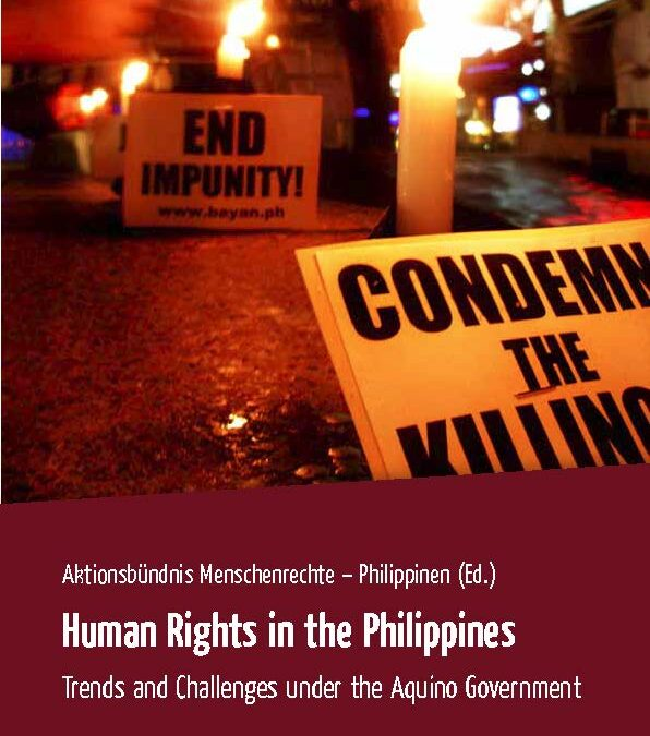Human Rights in the Philippines. Trends and Challenges under the Aquino Government